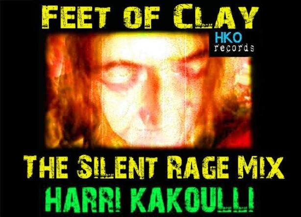 Feet of Clay: The Silent Rage Mix by Harri kakoulli